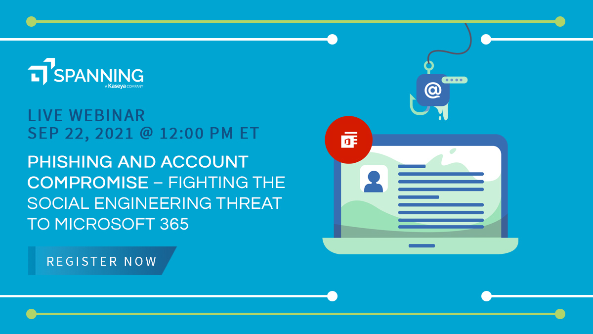 Phishing and Account Compromise – Fighting the Social Engineering Threat to Microsoft 365 - Event